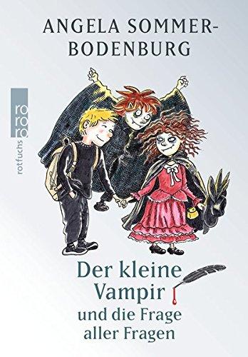 (Der kleine Vampir und die Frage aller Fragen)