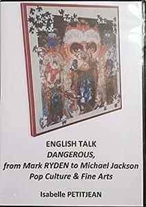 DVD en Français (or in english) Conférence et Analyse (conference analysis) Album Dangerous Michael Jackson
