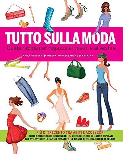 Tutto sulla moda (Illustrati)