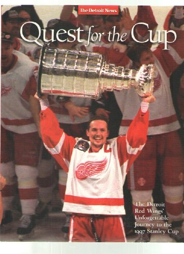 Quest for the Cup: The Detroit Red Wings' Unforgettable Journey to the 1997 Stanley Cup