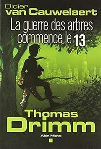 """Afficher """"Thomas Drimm n° 2<br /> La guerre des arbres commence le 13"""""""