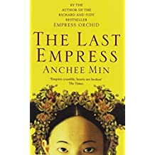 The Last Empress by Anchee Min (2008-04-07)
