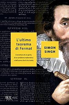 L'ultimo teorema di Fermat di [Singh, Simon]