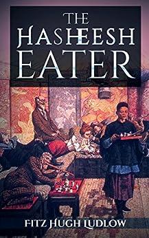 The hasheesh eater