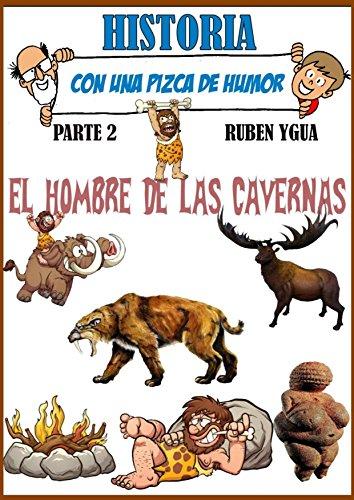 El viaje a través de la historia continúa, ahora Pablito y el Profesor conocen la vida del Hombre de las Cavernas, desde aquellos hombrecitos mitad mono, mitad gente, que median apenas 1,50 de altura, hasta el Hombre  que conocemos como Homo Sapiens,...