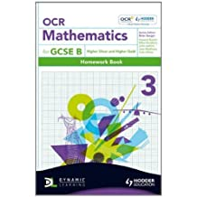 OCR Mathematics for GCSE Specification B - Homework Book 3 Higher Silver & Gold (OBMT): Written by Mark Patmore, 2011 Edition, Publisher: Hodder Education [Paperback]