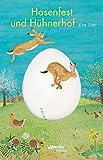 Hasenfest und Hühnerhof: Naturwissen - nicht nur für Ostern