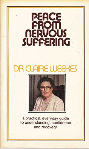 peace-from-nervous-suffering-written-by-dr-claire-weekes-1972-edition-publisher-angus-and-robertson-