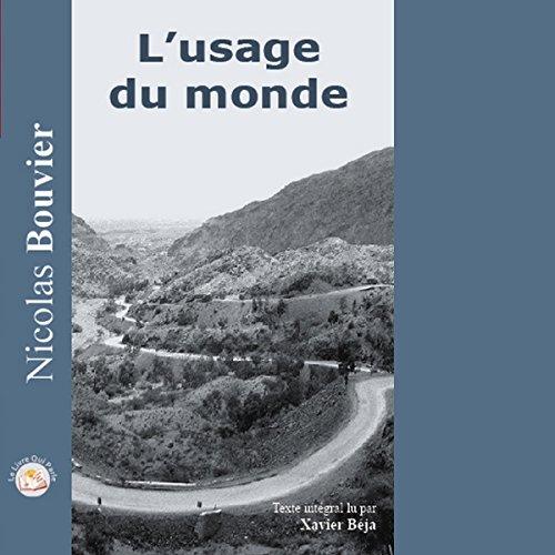 L'usage du Monde par Nicolas Bouvier