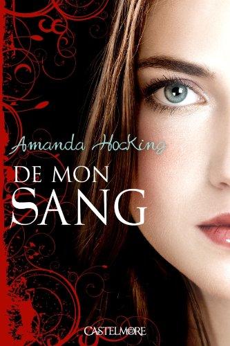 De mon sang T01 De mon sang par Amanda Hocking