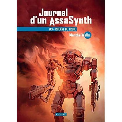 Cheval de Troie: Journal d'un AssaSynth, T3