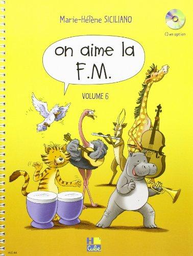 On aime la F.M.Volume 6