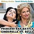 Cinderella vs. Belle (Princess Rap Battle)