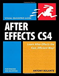 After Effects CS4 for Windows and Macintosh: Visual QuickPro Guide (Visual QuickPro Guides)