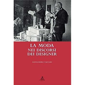 La Moda Nei Discorsi Dei Designer