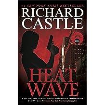 Heat Wave (Nikki Heat Series, Book One)