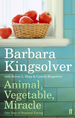 Animal, Vegetable, Miracle: Our Year of Seasonal Eating (English Edition)