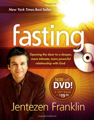 fasting-opening-the-door-to-a-deeper-more-intimate-more-powerful-relationship-with-god