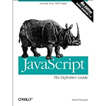 JavaScript: The Definite Guide: The Definitive Guide (Definitive Guides)