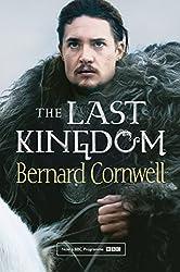 The Last Kingdom (The Last Kingdom Series, Book 1) (The Warrior Chronicles/Saxon Stories)
