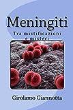 Meningiti: Tra mistificazioni e misteri
