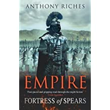 Fortress of Spears: Empire III (Empire (Numbered)) by Riches, Anthony (2012)