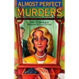 Almost Perfect Murders: Mini-Mysteries For You To Solve by Hy Conrad (1997-06-30)