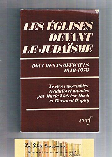 Les Églises Devant Le Judaïsme - Documents Officiels, 1948-1978 par Marie-Thérèse Hoch