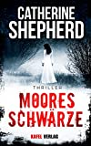 Image de Mooresschwärze: Thriller (German Edition)