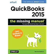 QuickBooks 2015: The Missing Manual: The Official Intuit Guide to QuickBooks 2015 (The Missing Manuals)