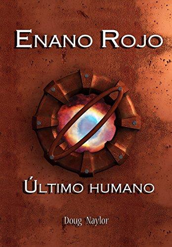 Enano Rojo: Último Humano por Doug Naylor