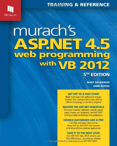 Murachs ASP.NET 4.5 Web Programming with VB 2012 (Training & Reference)