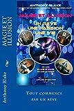 Telecharger Livres Magie et Illusion Anthony Blake Un Reve Une Passion Une Vie 60 ans 50 ans de magie 40 ans de Scene (PDF,EPUB,MOBI) gratuits en Francaise