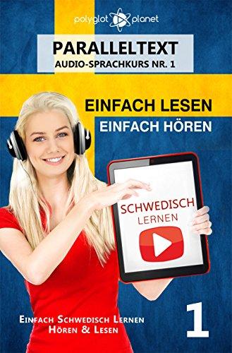 Schwedisch Lernen - Einfach Lesen | Einfach Hören | Paralleltext - Schwedisch Audio-Sprachkurs Nr....