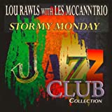 (They Call It) Stormy Monday (Remastered)