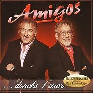 Amigos - ...Durch's Feuer