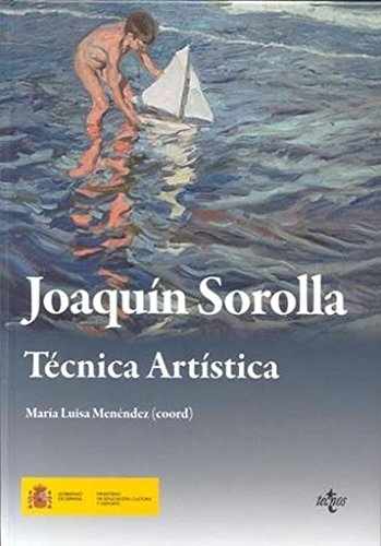 Joaquín Sorolla. Técnica artística por Maria Menendez