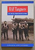 Front cover for the book RAF Tangmere in Old Photographs (Britain in old photographs) by Saunders Andy