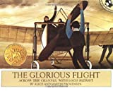 The Glorious Flight: Across the Channel with Louis Bleriot (Picture Puffin Books)