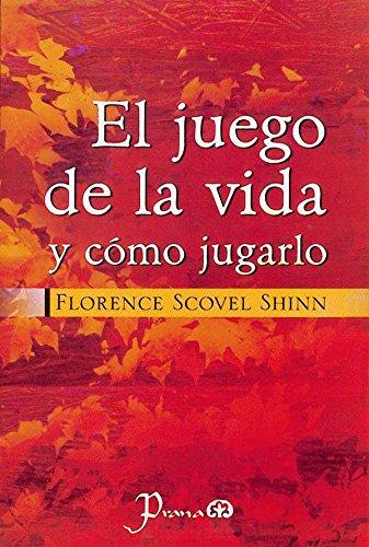 Descargar Libro El Juego de la Vida y Como Jugarlo de Florence Scovel-Shinn