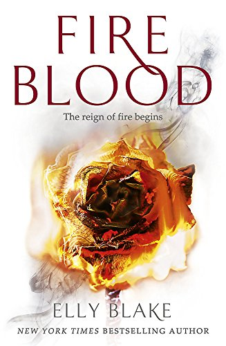 Fireblood: The Frostblood Saga Book Two
