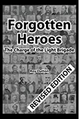 Forgotten Heroes: The Charge of the Light Brigade Hardcover