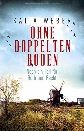 Buchseite und Rezensionen zu 'Ohne doppelten Boden: Kriminalroman' von Katia Weber