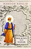 #4: Walking with Nanak