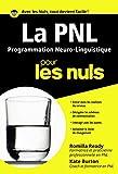PNL - La Programmation Neuro Linguistique Poche Pour les nuls