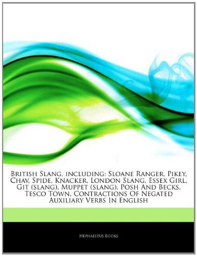 articles-on-british-slang-including-sloane-ranger-pikey-chav-spide-knacker-london-slang-essex-girl-g