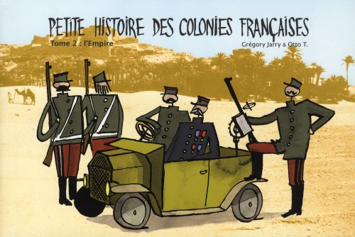 Petite histoire des colonies françaises, tome 2 : L'Empire