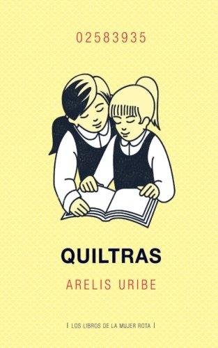 Quiltras por Arelis Uribe