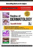 #7: Review of Dermatology: Dermatology Saurabh Jindal