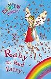 Ruby the Red Fairy (Rainbow Magic Book 1) by Daisy Meadows